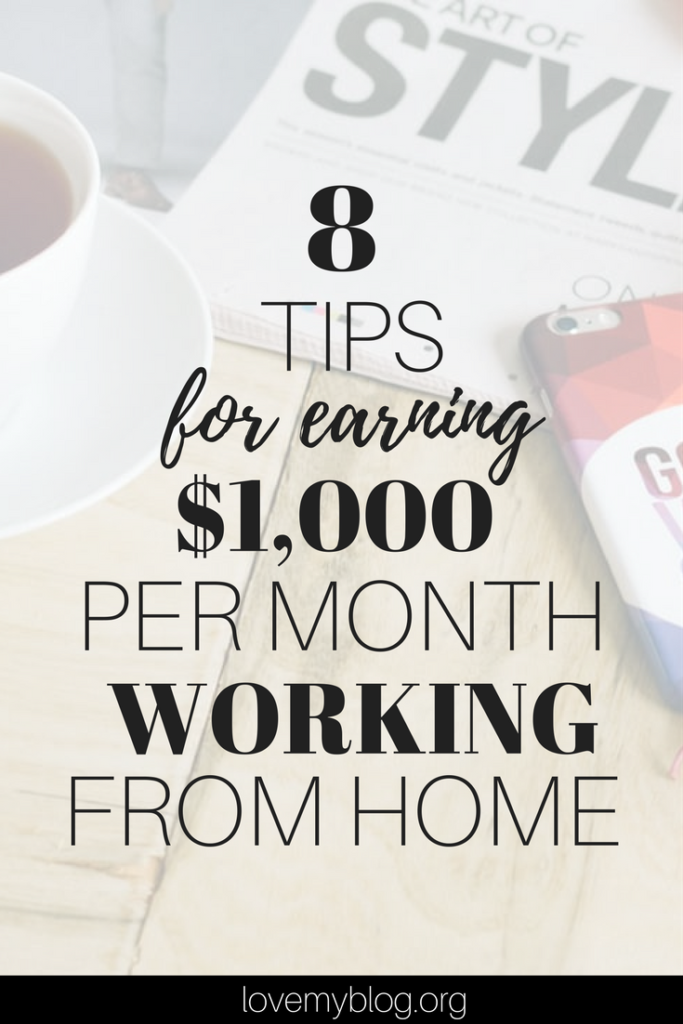 8 Tips for Earning an Extra $1,000 per month working from home