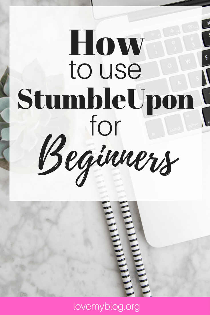 How to use Stumbleupon for Beginners