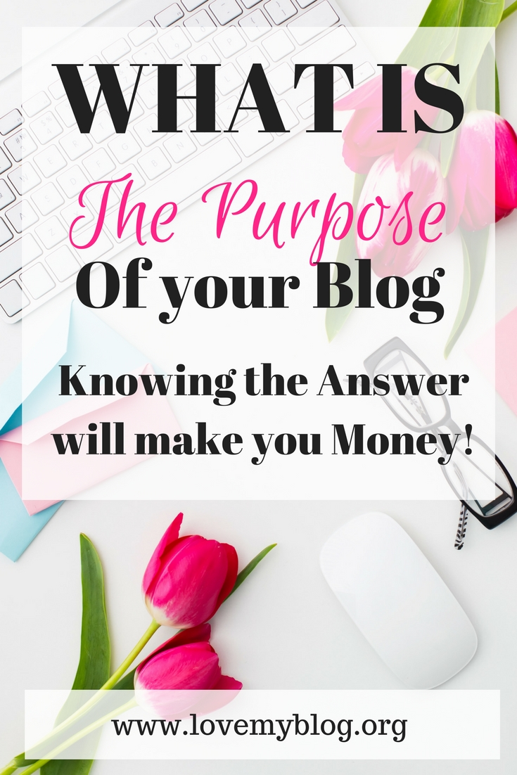 purpose of your blog