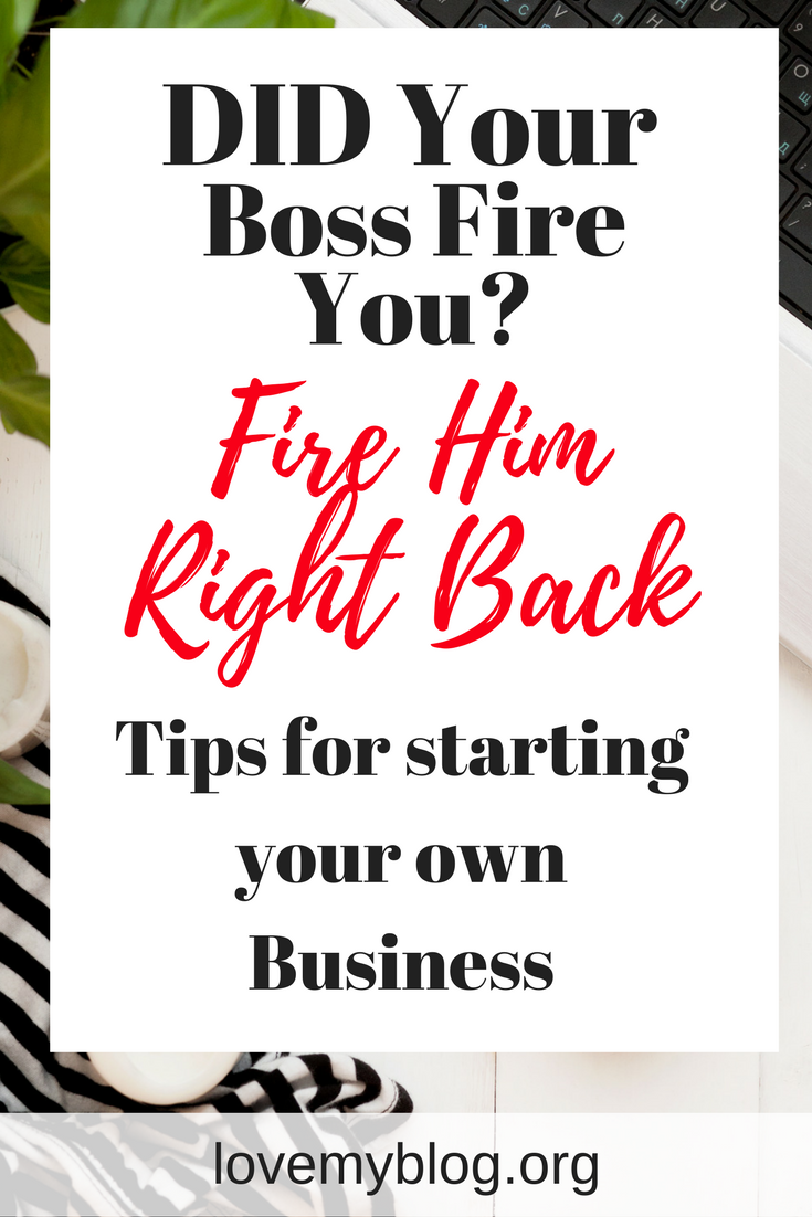 did your boss fire you...